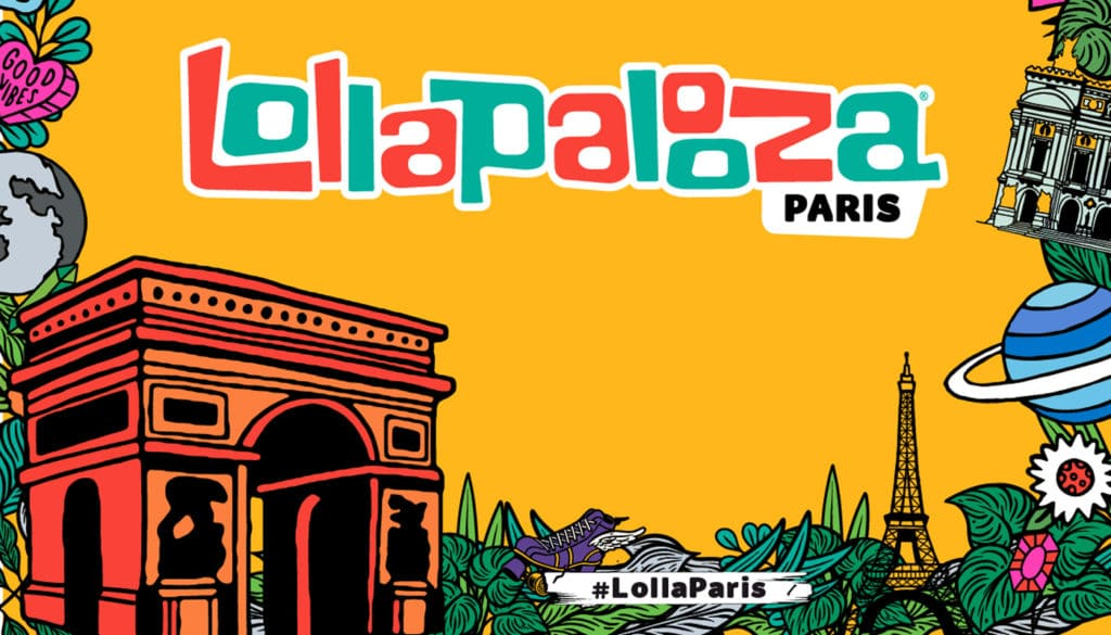 Lollapalooza Paris: Line up, Ticketing & Travel
