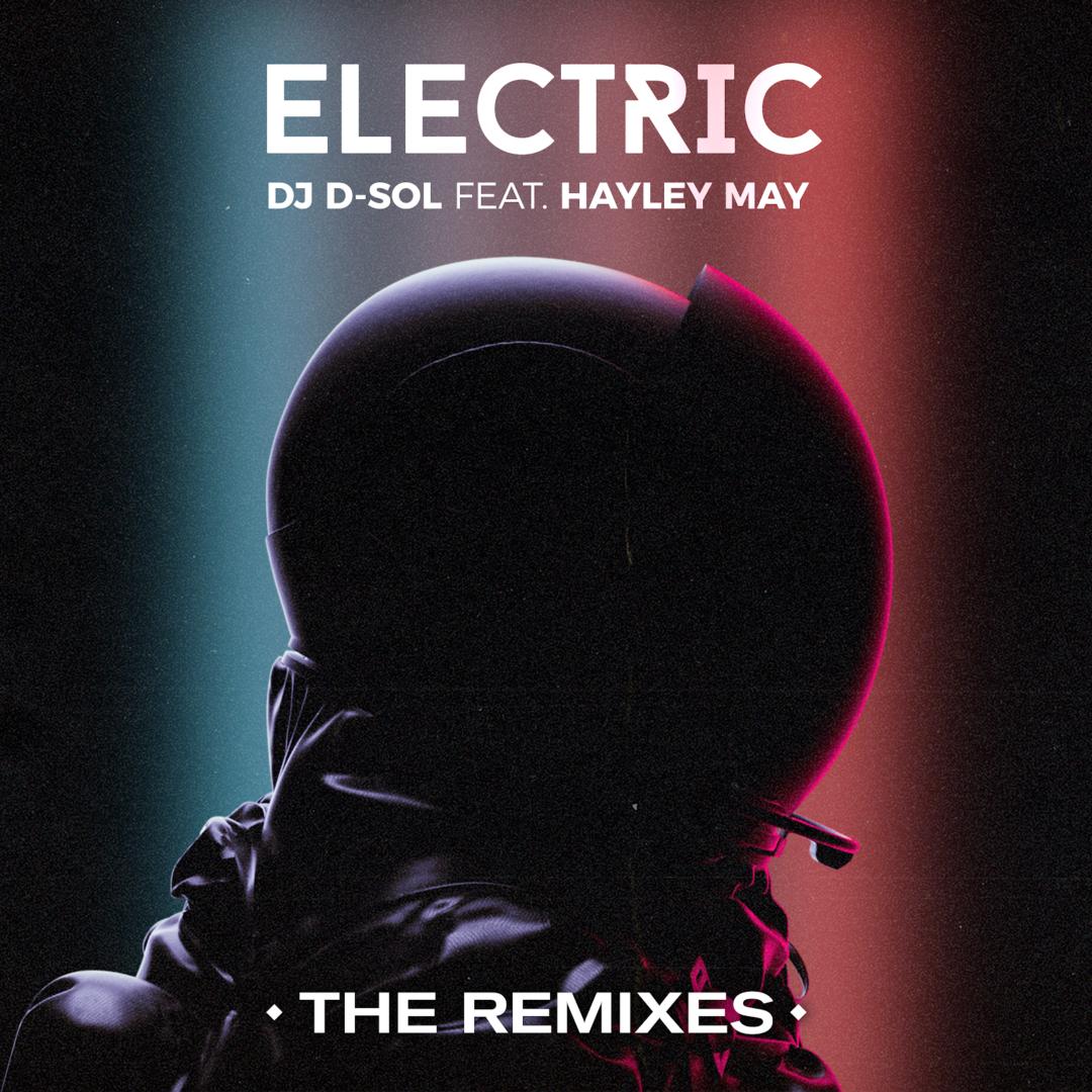 It's Electric Remixes With Legendary DJ D-Sol