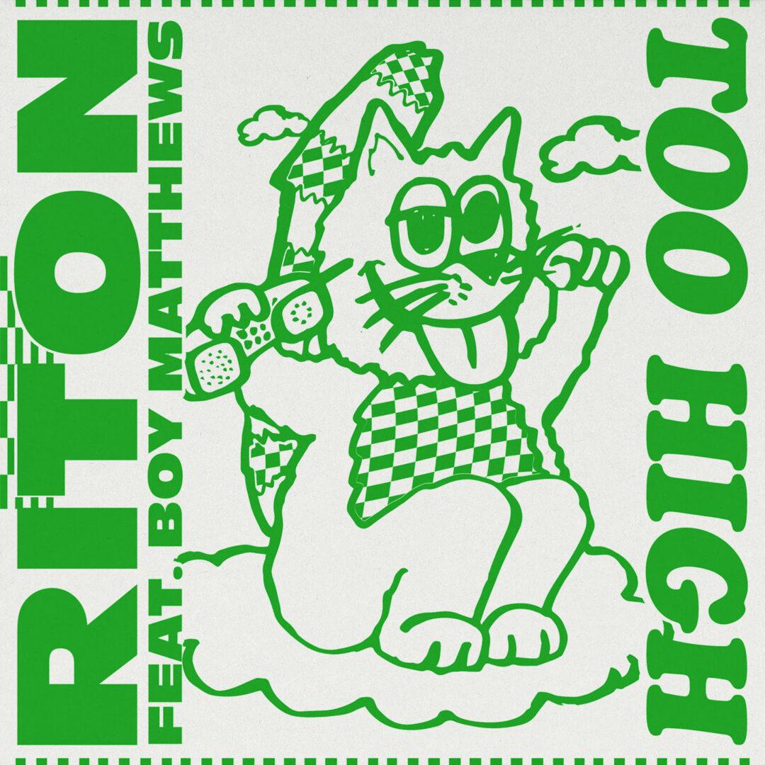 Ritons' New Hit 'Too High' Feat. Boy Matthews